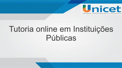 Tutoria online em Instituições Públicas
