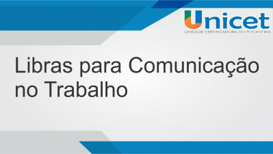 Libras para Comunicação no Trabalho